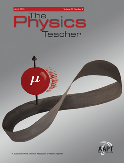 April 2019 Issue of The Physics Teacher