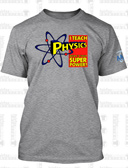 I Teach Physics. What´s Your Superpower? (Small)