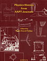 Physics History from AAPT Journals