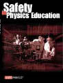 Safety in Physics Education