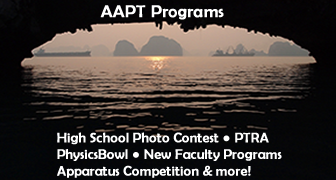 AAPT Physics Programs. Background - 2014 High School Photo Contest Top 100 Natural: 'Gateway of Ha Long Bay' by Ethan Trinh at West Boca High School (Teacher: Mario Aparicio)